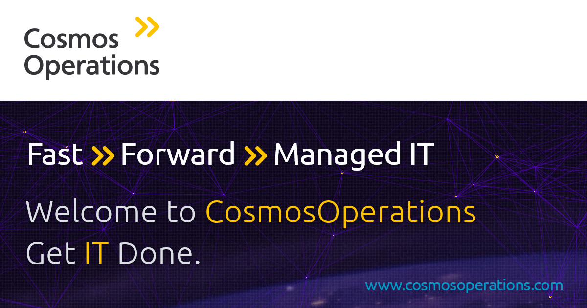 CosmosOperations - Fast Forward Managed IT