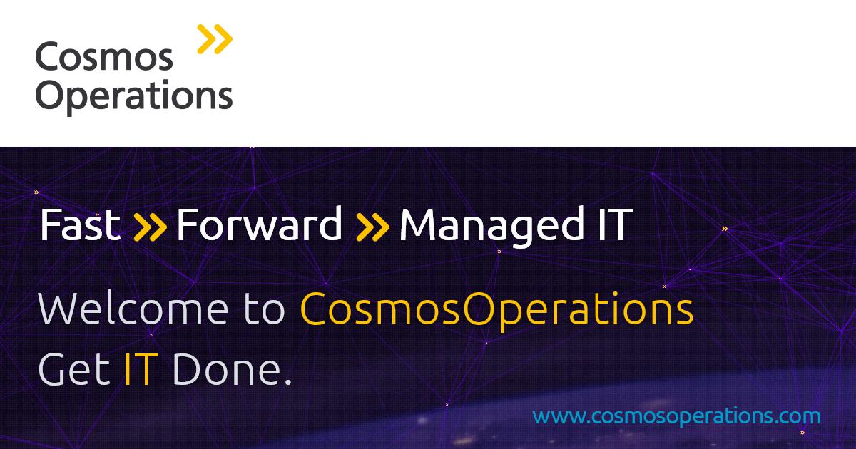 CosmosOperations - Fast Forward Managed IT